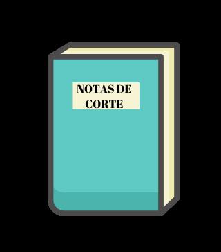 NOTAS DE CORTE